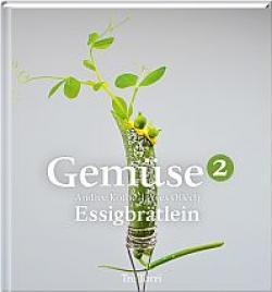 delikatEssen Nürnberg | Gemüse 2 - das Buch aus dem Essigbrätlein